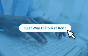 Best Way to Collect Rent From Tenants button with mouse click