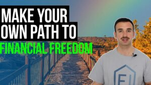 image text reads: make your own path to financial freedom