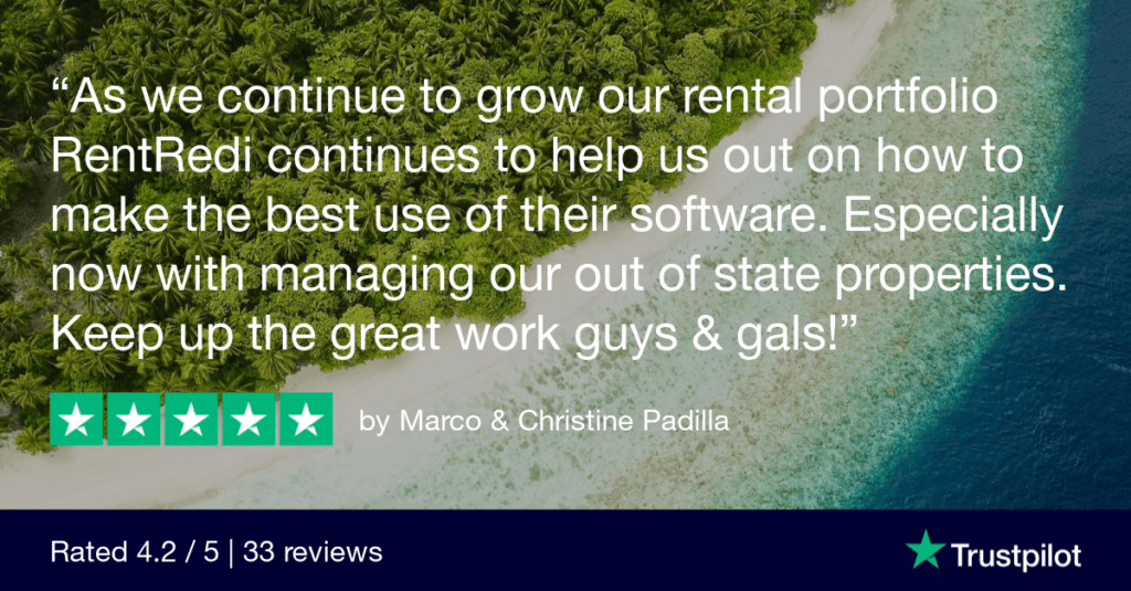 """Image of Best RentRedi Reviews 2021. Text reads: """"As we continue to grow our rental portfolio, RentRedi continues to help us out on how to make the best use of their software. Especiallly now with managing our out-of-state properties. Keep up the great work guys & gals!"""""""